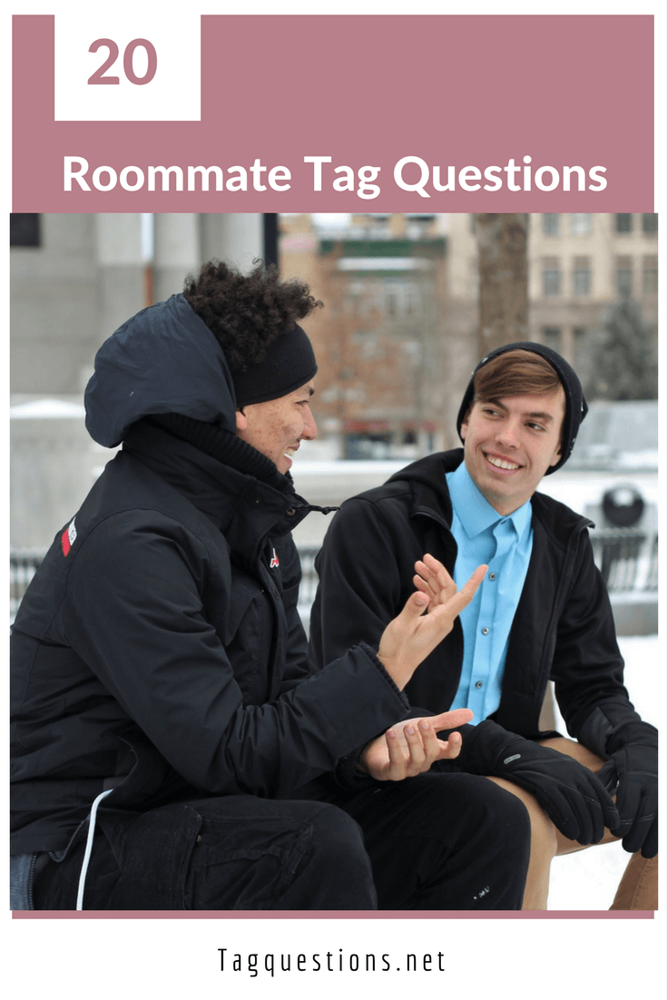 roommate questions tag